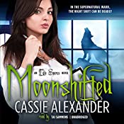 Moonshifted: Edie Spence, Book 2 | Cassie Alexander