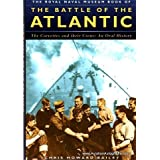 The Royal Naval Museum Book of The Battle of the Atlantic. The Corvettes and their Crews: An Oral Historyby Campbell McMurray