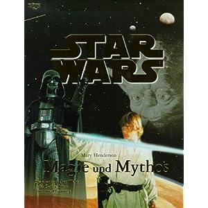 Star Wars, Magie und Mythos