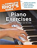 The Complete Idiot's Guide to Piano Exercises (1615640495) by Berger, Karen