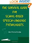 Survival Guide for School-Based Speec...