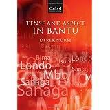 Tense and Aspect in Bantu