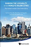 img - for Ranking the Liveability of the World's Major Cities :The Global Liveable Cities Index (GLCI) book / textbook / text book