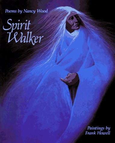 Spirit Walker, Nancy Wood