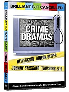 Brilliant But Cancelled - Crime Dramas (Delvecchio/ Gideon Oliver/ Johnny Staccato/ Touching Evil)