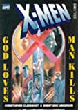 X-Men: God Loves, Man Kills (0752208713) by Claremont, Chris