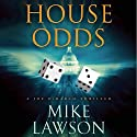 House Odds: A Joe DeMarco Thriller, Book 8 Audiobook by Mike Lawson Narrated by Joe Barrett