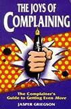The Joys of Complaining