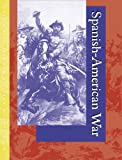 Spanish-American War (0787665614) by Brannen, Daniel E.