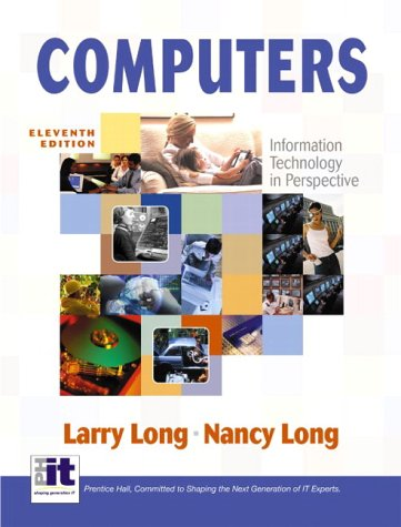 Computers: Information Technology in Perspective, 11th Edition