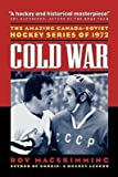 img - for [ Cold War BY MacSkimming, Roy ( Author ) ] { Paperback } 1997 book / textbook / text book