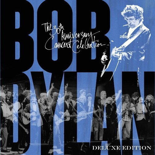 Bob Dylan : 30th Anniversary Concert Celebration (Deluxe Edition)