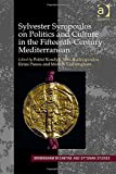 Sylvester Syropoulos on Politics and Culture in the Fifteenth-Century Mediterranean: Themes and Problems in the Memoirs, Section IV