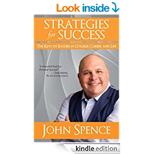 Strategies for Success: The Keys to Success in College, Career and Life
