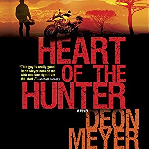 Heart of the Hunter | [Deon Meyer, K. L. Seegers (translator)]