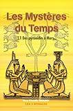 echange, troc Guy-Claude Mouny - Mystères du temps Tome 1