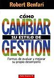 img - for Como Cambiar Su Estilo de Gestion (Spanish Edition) book / textbook / text book