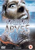 Creatures From The Abyss [2000] [DVD]