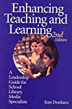Enhancing Teaching And Learning: A Leadership Guide For School Library Media Specialists (1555705162) by Jean Donham