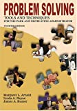 img - for Problem Solving Tools and Techniques for the Park and Recreation Administrator book / textbook / text book