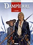 echange, troc Yves Swolfs, Pierre Legein - Dampierre, tome 1 : L'aube noire