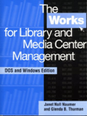 The Works for Library and Media Center Management