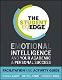img - for The Student EQ Edge: Emotional Intelligence and Your Academic and Personal Success: Facilitation and Activity Guide book / textbook / text book