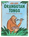 Orangutan Tongs: Poems to Tangle Your Tongue
