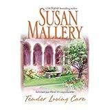 Tender Loving Care ~ Susan Mallery