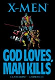 img - for X-Men: God Loves, Man Kills book / textbook / text book