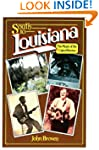 South to Louisiana: The Music of the...