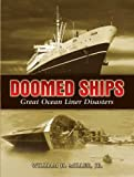 Doomed Ships: Great Ocean Liner Disasters (Dover Maritime)