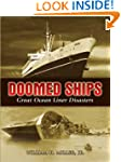 Doomed Ships: Great Ocean Liner Disas...