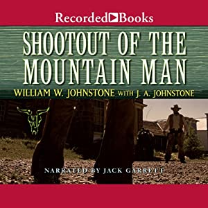 Shootout of the Mountain Man | [William Johnstone]