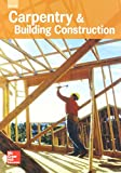 img - for Carpentry & Building Construction, Student Edition, 2016 book / textbook / text book