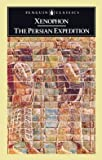 The Persian Expedition (Penguin Classics) (0140440070) by Xenophon (Author); Rex Warner (Translator); George Cawkwell (Introduction and Notes)