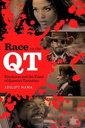 Image for publication on Race on the QT: Blackness and the Films of Quentin Tarantino