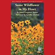 Some Wildflower in My Heart | [Jamie Langston Turner]