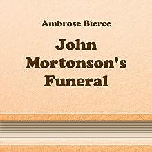 John Mortonson's Funeral (       UNABRIDGED) by Ambrose Bierce Narrated by Anastasia Bertollo