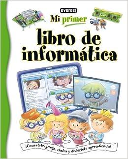 Mi Primer Libro de Informatica (Spanish Edition) (Spanish) Hardcover