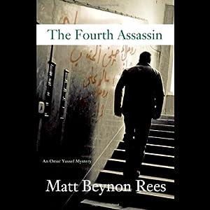 The Fourth Assassin: An Omar Yussef Mystery | [Matt Beynon Rees]