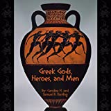 img - for Greek Gods, Heroes, and Men book / textbook / text book