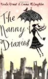 Nicola Kraus The Nanny Diaries : A Novel