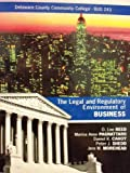 The Legal and Regulatory Environment of Business 16th Ed (Delaware County Community College | BUS 243)