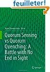 Quorum Sensing vs Quorum Quenching: A...