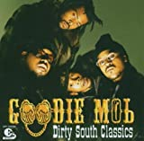 Goodie Mob Dirty South Classics