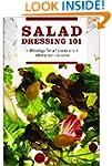 Salad Dressing 101: Dressings for All...