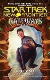 Gateways #6: Cold Wars (Star Trek: The Next Generation)