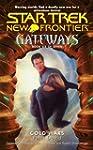 Gateways #6: Cold Wars (Star Trek: Ne...