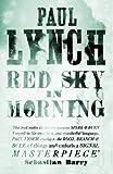 Paul Lynch Red Sky in Morning